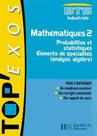 9782011680754: Mathématiques, BTS industriel, 2e année : probabilités et statistiques