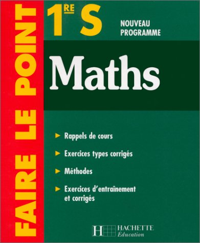 9782011681706: Faire le point : Maths, 1ère S