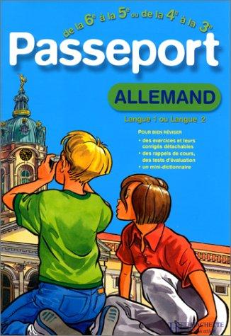 9782011682000: Passeport : Allemand LV1, de la 6e à la 5e - 11-12 ans ou Allemand LV2, de la 4e à la 3e - 13-14 ans (+ corrigé)