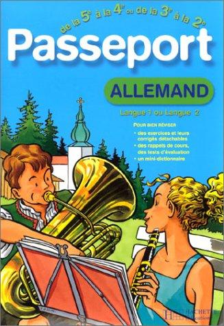 9782011682017: Passeport : Allemand LV1, de la 5e à la 4e - 12-13 ans ou Allemand LV2, de la 3e à la 2de - 14-15 ans (+ corrigé)