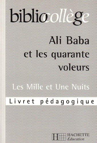 9782011682123: Biblio college ali baba et les 40 voleurs livret pedagog.