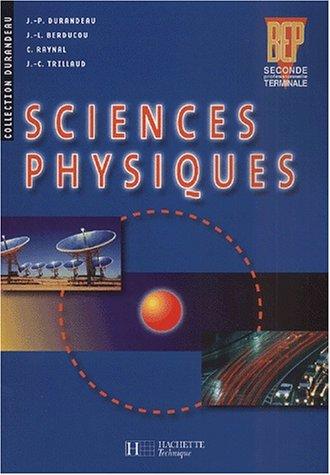 Sciences physiques, 2de terminale bep : livre: Berducou /Durandeau.