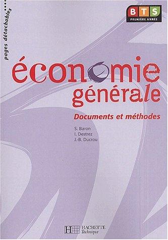 9782011683090: Economie g�n�rale BTS 1�re ann�e. Documents et m�thodes