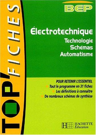 9782011683281: Electrotechnique BEP. Technologie, schémas, automatisme