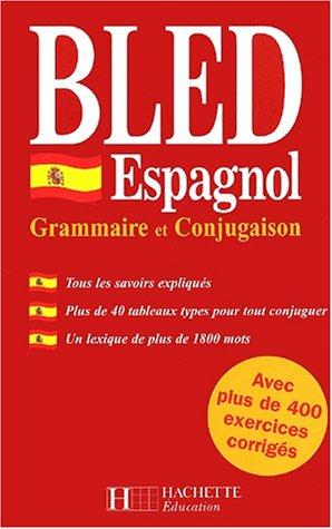 9782011683502: Bled espagnol grammaire conjug