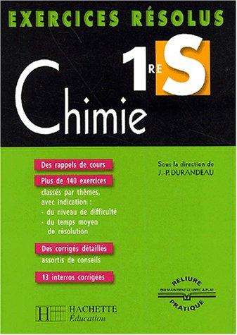 Exercices résolus : Chimie, 1ère S: Collectif