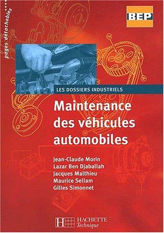 9782011684622: Maintenance des véhicules automobiles, seconde-terminale BEP : Livre de l'élève