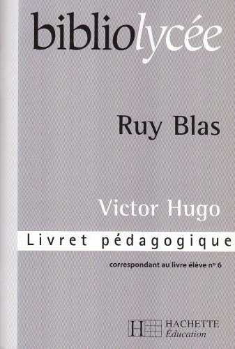 9782011685421: Ruy Blas. Guide du professeur