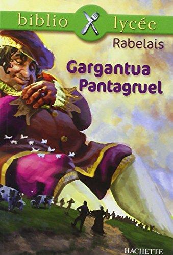 9782011685438: 7 - bibliolycee - gargantua - pantagruel, rabelais (Bibliolycée)