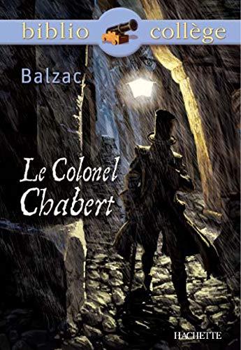 9782011685629: Le Colonel Chabert (Bibliocollège)