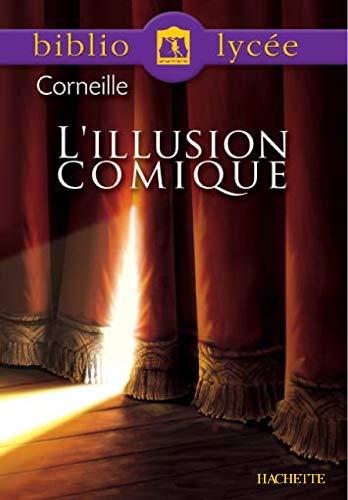 9782011687104: L'illusion comique (Livre de l'élève)