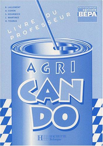 9782011687487: Anglais BEPA enseignement agricole Agri Can Do : Livre du professeur