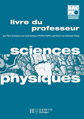 9782011687852: Sciences Physiques Bac Pro 1e-Tle : Livre du professeur