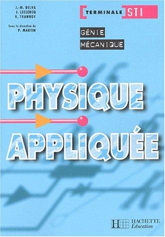 9782011688231: Physique appliqu�e, terminale STI G�nie m�canique