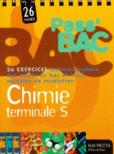 9782011688903: Pass' Bac : Chimie, Terminale S (Exercices)