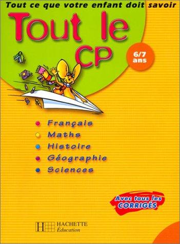 9782011688989: Tout le CP (avec tous les corrigés)