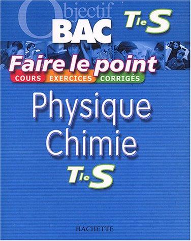 9782011689085: Faire le point : Physique - Chimie, terminale S