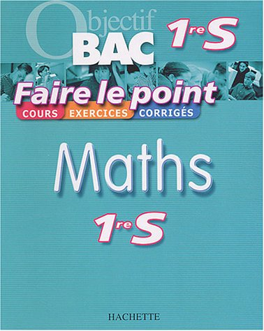 9782011689641: Faire le point : Maths, 1ère S