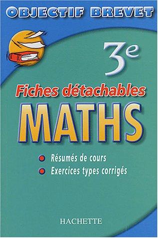 9782011689740: Maths 3ème : Fiches détachables (Objectif brevet)