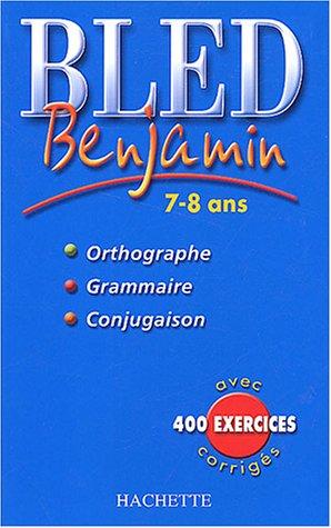 Bled Benjamin 7-8 ans: Berlion, Daniel