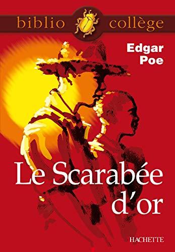 Bibliocollège - Le Scarabée d'or, Edgar Poe: Poe, Edgar Allan