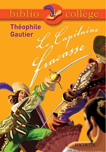 9782011691262: Bibliocollège - Le Capitaine Fracasse, Théophile Gautier