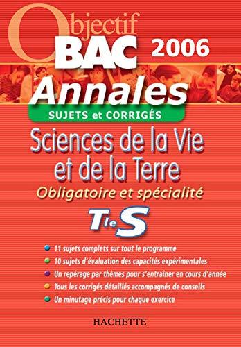 9782011691514: Sciences de la Vie et de la Terre Obligatoire et Spécialité Tle S : Sujets et corrigés