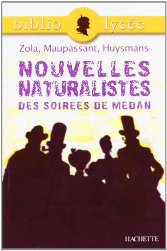 40 - bibliolycee - nouvelles naturalistes des: Emile Zola; Guy