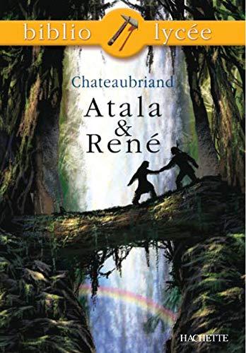 9782011691972: Atala & René (Bibliolycée)