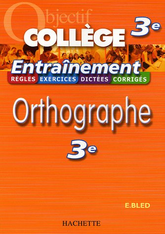 9782011692085: Orthographe 3e (French Edition)