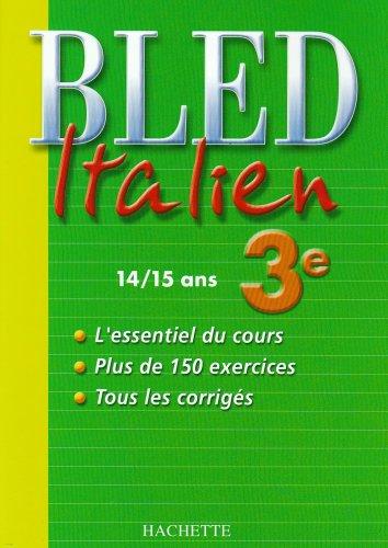 9782011693396: Bled italien 3e : 14/15 ans