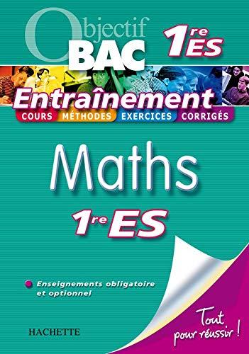9782011693464: Maths 1e ES Enseignement obligatoire et optionnel