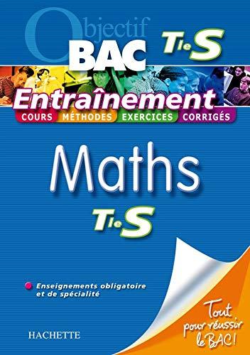 9782011693518: Maths Tle S Enseignement obligatoire et de spécialité (Objectif Bac Entraînement)