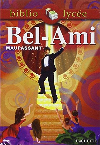 9782011694515: Bel-Ami (Bibliolycée)