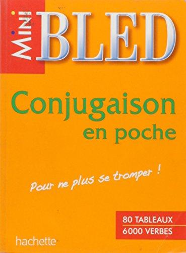 9782011695789: Mini-Bled. Conjugaison En Poche (French Edition)