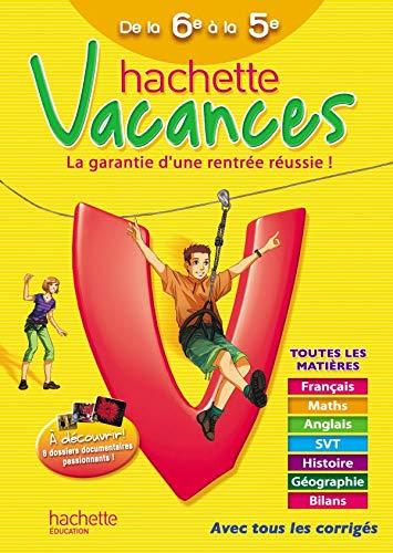 Hachette vacances de la 6e à la 5e (French Edition): Ann Rocard