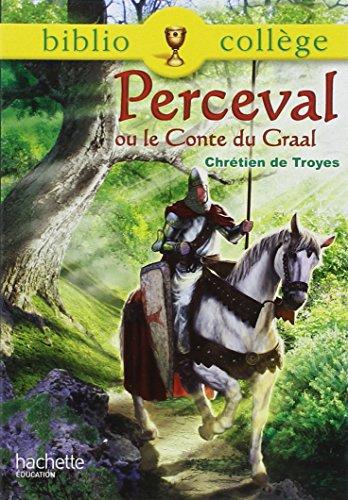9782011697356: BIBLIOCOLLEGE - Perceval ou le conte du Graal - n° 70