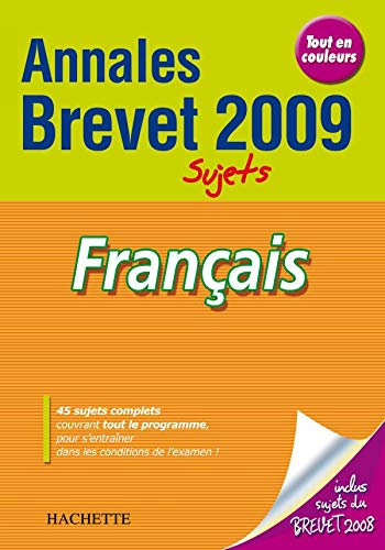 9782011697653: Annales brevet 2009 : Sujets - Français