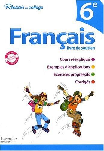 9782011698360: Fran�ais 6e : Livre de soutien
