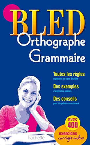 9782011698629: BLED ORTHOGRAPHE GRAMMAIRE (French Edition)