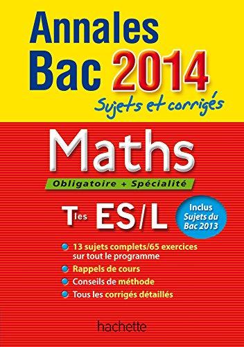 Maths Tle ES/L : Sujets et corrigés: Haure, Jean-Pierre, Lavandier,