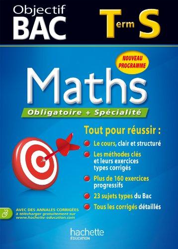 9782011700209: Objectif Bac - Maths Terminale S