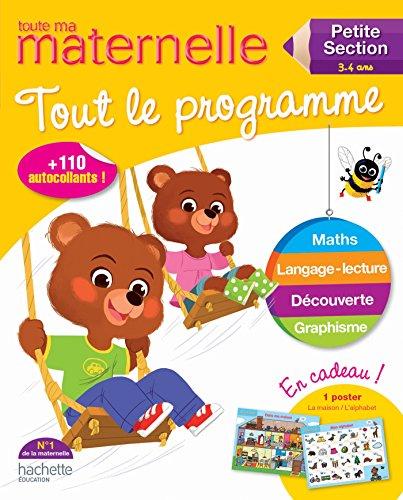 9782011700766: Toute Ma Maternelle - Tout Le Programme Toute Ma Petite Section (3-4 ANS) (Maternelle Toutes Les Matieres) (French Edition)