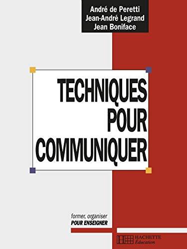 9782011703521: Techniques pour communiquer