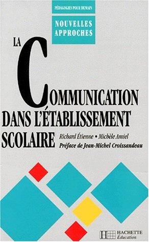 9782011704115: La Communication dans l'établissement scolaire