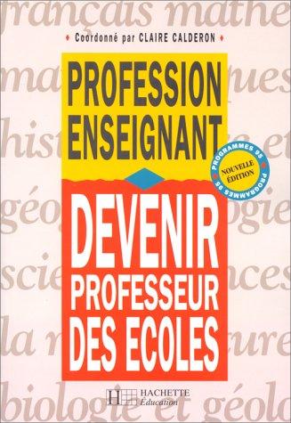 9782011704474: DEVENIR PROFESSEUR DES ECOLES. Edition 1995
