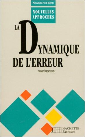 9782011705877: La dynamique de l'erreur dans les apprentissages