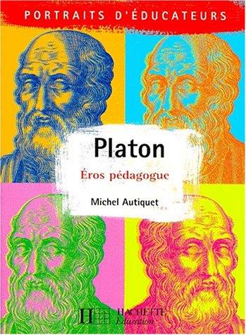 9782011705945: Platon. Eros pédagogue