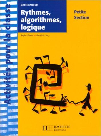 9782011706003: Rythmes, algorithmes, logique. Mathématique, petite Section