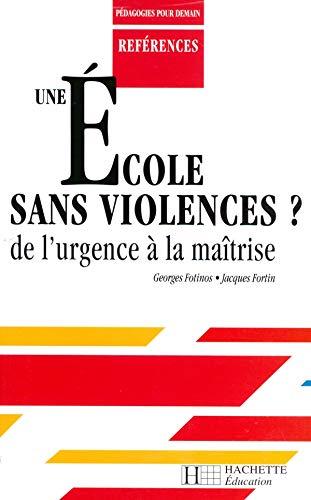 9782011706096: Une école sans violences ?